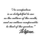 Thomas Jefferson Gardening Quote
