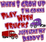 Play With Trucks Like Daddy