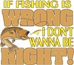 If Fishing is Wrong