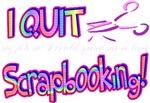 I Quit Scrapbooking