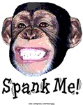 Spank Me | Weird Monkey T-shirts & Gifts for the Needy
