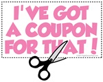 I've Got A Coupon For That!