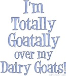 Totally Goatally Dairy Goat