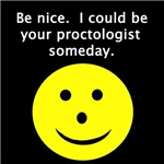 ...I could be your pROCTOLOGIST SOMEDAY.