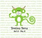 Tenacious Taurus