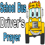 School Bus Driver's Prayer