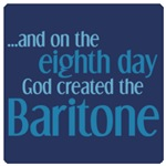 Creation of the Baritone