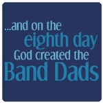 Creation of Band Dads