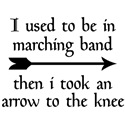 Marching Band Arrow to the Knee