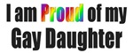 I'm Proud of My Gay Daughter T-Shirts & Gifts