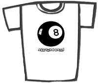 Ask The Eight Ball T-Shirts & Gifts