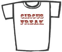 CIRCUS FREAK T-Shirts & Gifts