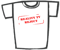 Reality TV Reject T-Shirts & Gifts