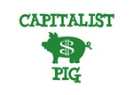 EVIL CAPITALIST PIGS!