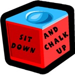 Sit Down and Chalk Up