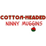 Cotton-Headed Ninny Muggins