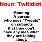 Twitidiot