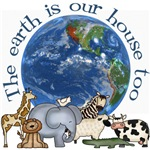 The Earth Is Our House Too
