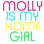 MOLLY IS MY HOMEGIRL