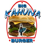 Big Kahuna Burger Shirts