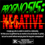 Prognosis Negative Movie T-Shirts
