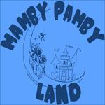 Mamby Pamby Land TV Shirt