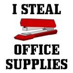 I Steal Office Supplies