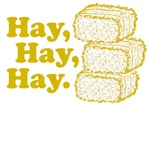 Hay, Hay, Hay