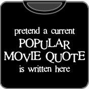 Popular Movie Quote