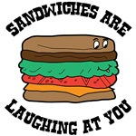 Sandwiches Are Laughing
