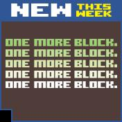 One More Block