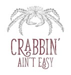 Crabbin' Ain't Easy