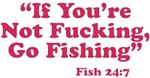 Not Fucking, Go Fishing