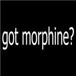 Got Morphine?