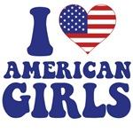 I Love American Girls T-Shirts