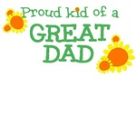 Proud Kid of a Great Dad T-Shirts