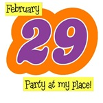 February 29 : Party at My Place T-Shirts