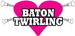 I Heart Baton Twirling