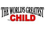 The World's Greatest Child