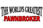 The World's Greatest Pawnbroker