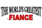 The World's Greatest Fiance