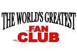 The World's Greatest Fan Club