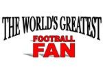 The World's Greatest Football Fan