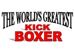 The World's Greatest Kick Boxer