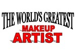 The World's Greatest Makeup Artist