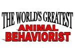 The World's Greatest Animal Behaviorist