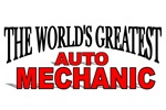 The World's Greatest Auto Mechanic