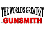 The World's Greatest Gunsmith