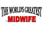 The World's Greatest Midwife