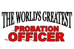 The World's Greatest Probation Officer